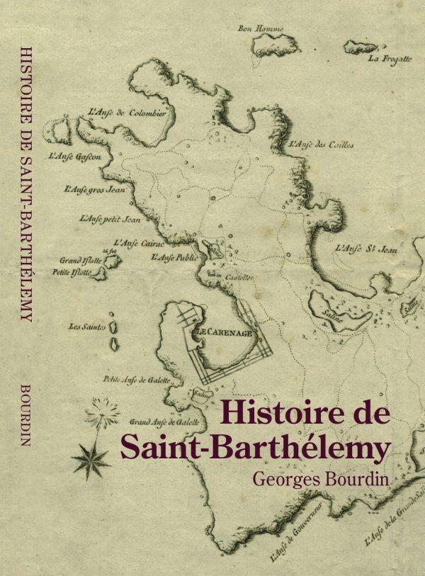 TOUJOURS A LA VENTE :  «L'histoire de Saint-Barthélemy»