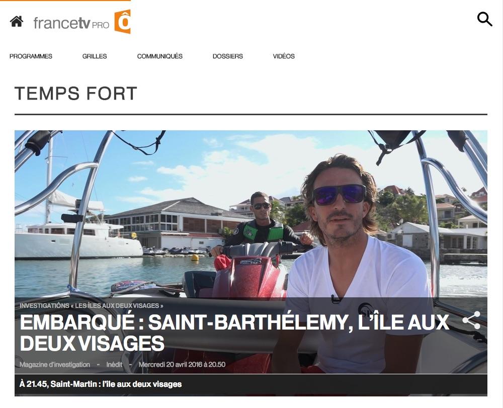 FRANCE Ô – «Embarqué : Saint-Barthélemy, l'île aux deux visages»